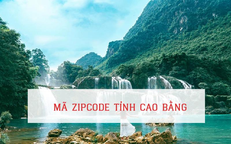 Mã zip code tỉnh Cao Bằng