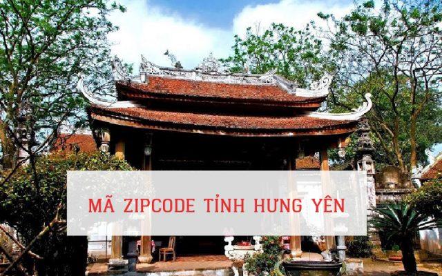 MÃ ZIP CODE TỈNH HƯNG YÊN