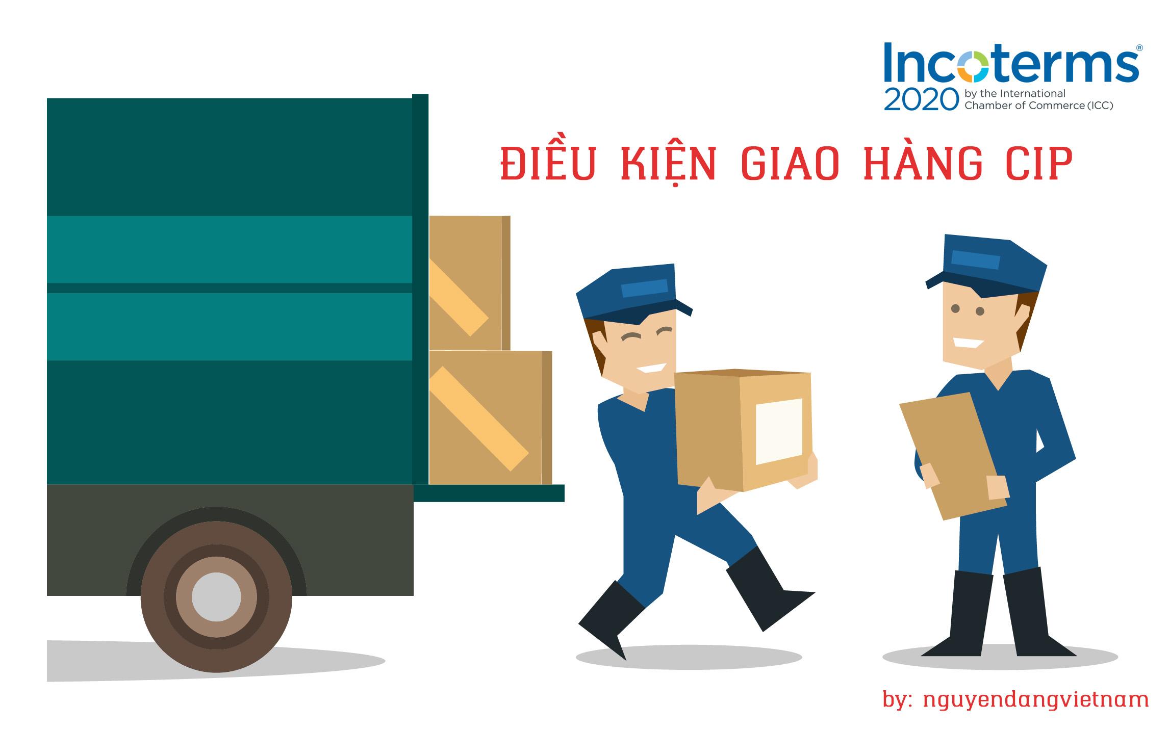 Điều kiện giao hàng CIP Incoterms 2020