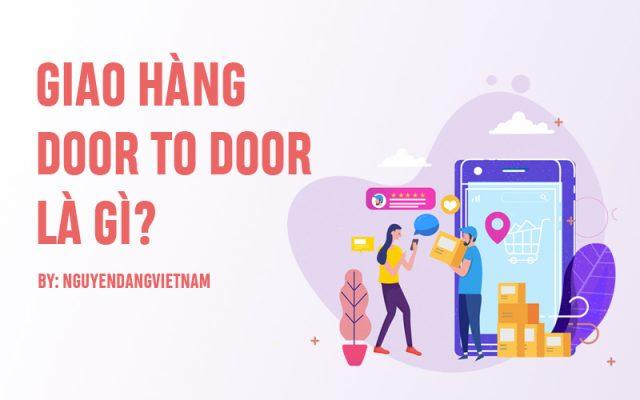 giao hàng door to door là gì