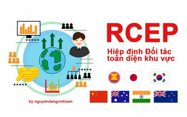 Hiệp định RCEP : Cơ hội và thách thức