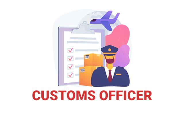 Công chức hải quan (Customs Officer) là gì? Nhiệm vụ và quyền hạn của công chức hải quan
