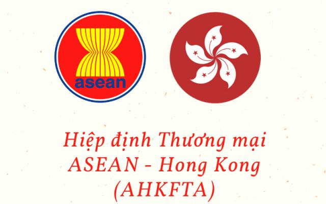 Hiệp định Thương mại ASEAN - Hong Kong (AHKFTA)