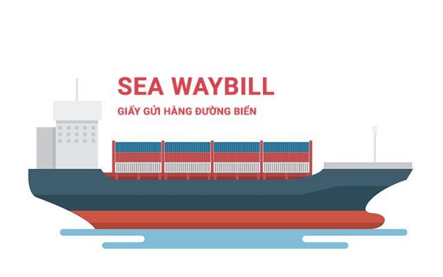 SEAWAY BILL (SWB)- GIẤY GỬI HÀNG ĐƯỜNG BIỂN