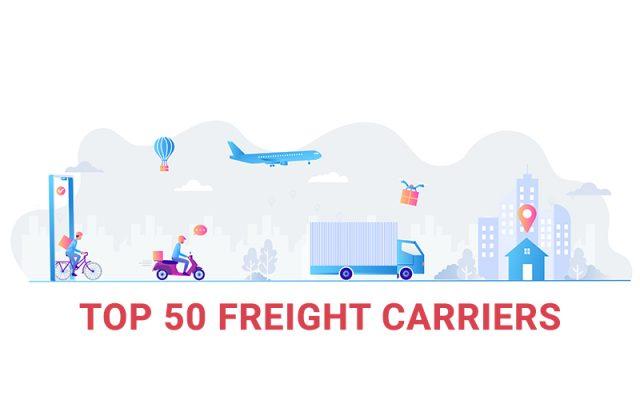 TOP 50 Freight carriers - Top 50 hãng vận tải hàng hóa lớn nhất thế giới