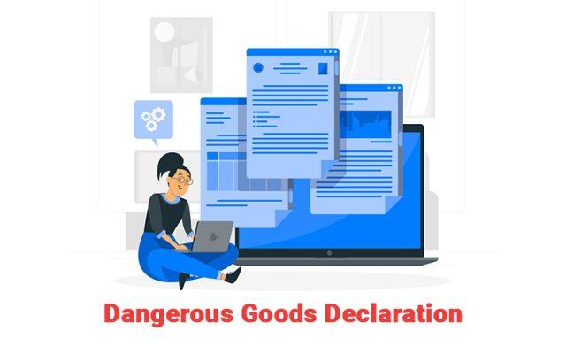 Tờ khai Hàng hóa Nguy hiểm (Dangerous Goods Declaration) là gì?