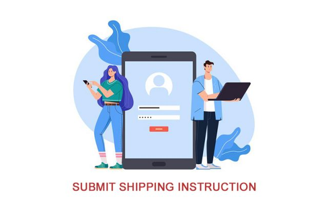 SUBMIT SI - SHIPPING INSTRUCTION